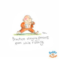 Mindful Reminder – When you can't find the time to practice!